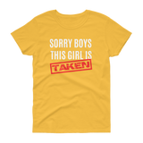Sorry Boys This Girl Is Taken T-shirt - Hosanna Store
