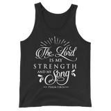 The Lord Is My Strength & Song Tank Top - Hosanna Store