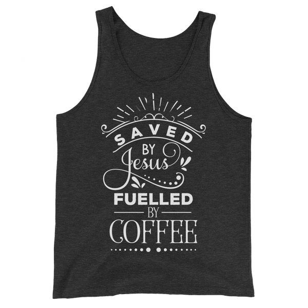 Saved By Jesus & Fueled By Coffee Tank Top - Hosanna Store