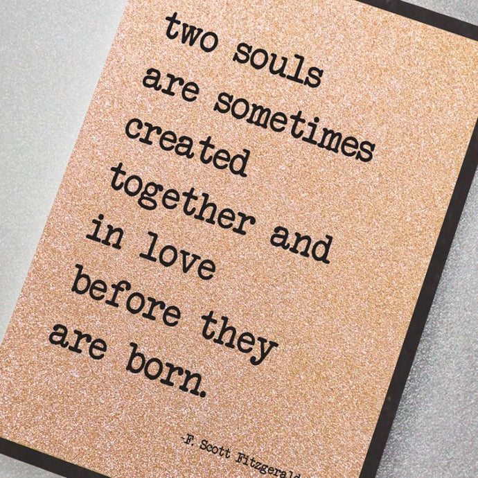 TWO SOULS ARE SOMETIMES CREATED TOGETHER