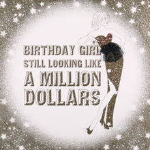 BIRTHDAY GIRL MILLION DOLLARS