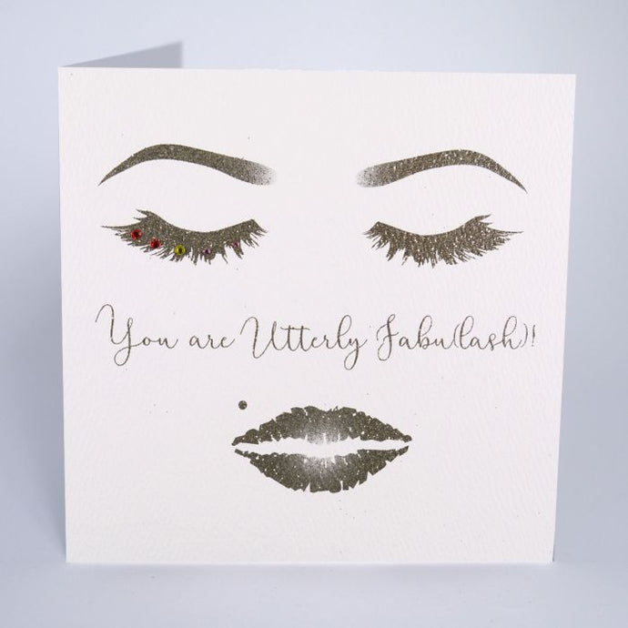 YOU ARE UTTERLY FABULASH SMALL CARD