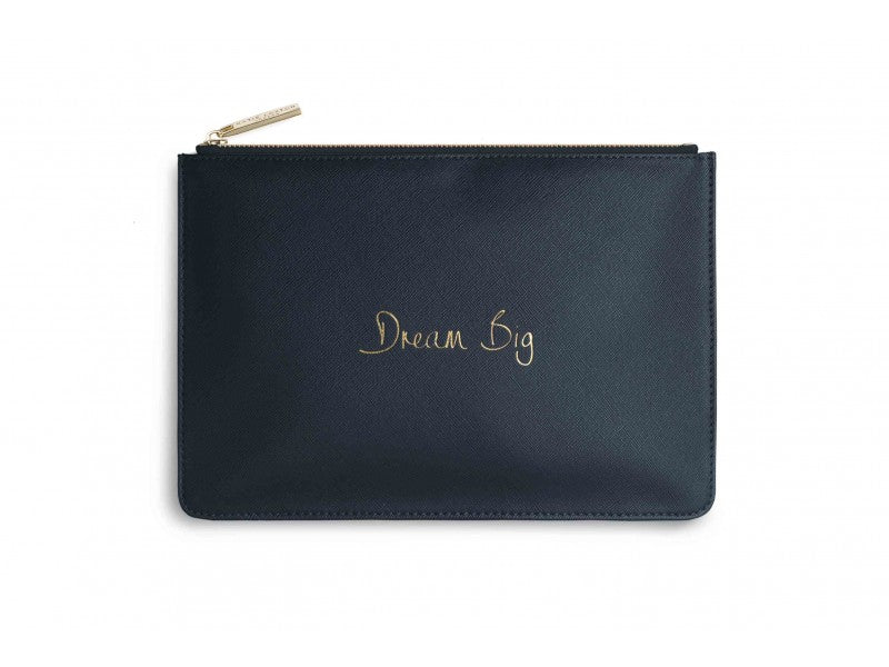 DREAM BIG PERFECT POUCH
