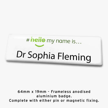 Frameless hello my name is badge Style I