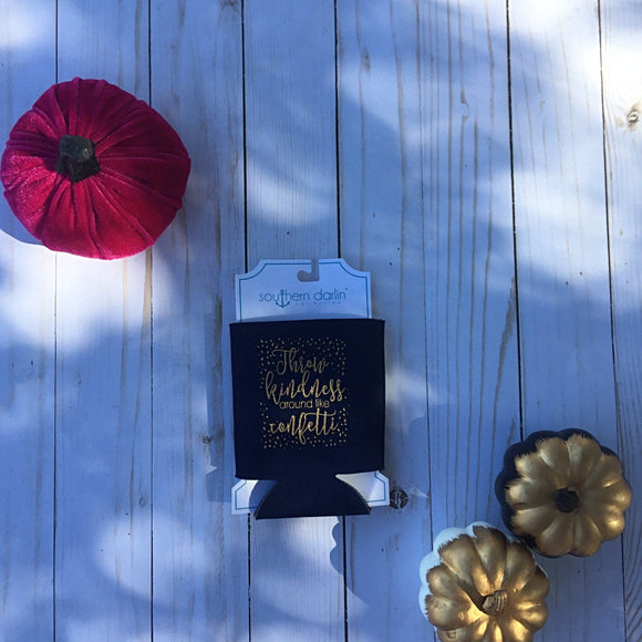Throw Kindness Around Koozie