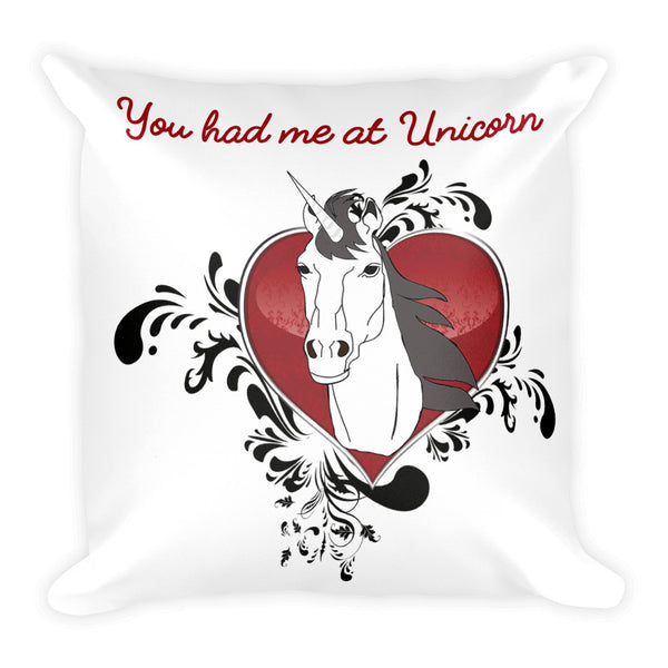 You had me at Unicorn Square Pillow - The Fairy Princess Store