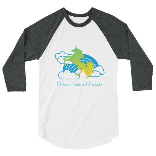 Dream Like a Unicorn raglan shirt - The Fairy Princess Store