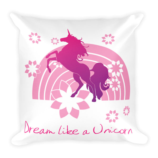 Dream Like a Unicorn Square Pillow (Pink) - The Fairy Princess Store