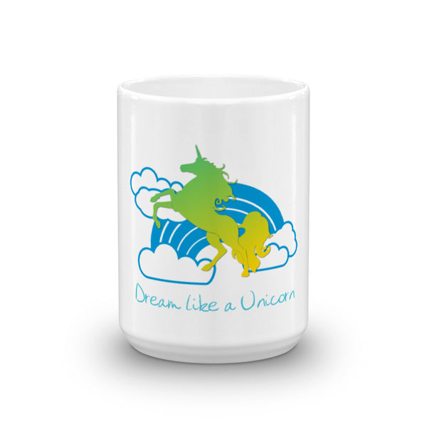 Dream like a Unicorn Mug (Blue & Green) - The Fairy Princess Store