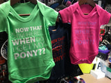 Baby Romper- Now that I'm here.. when do I get my pony??