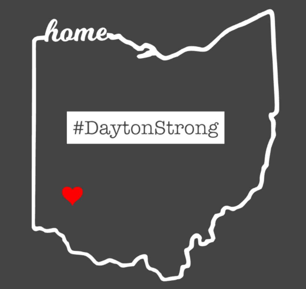 #daytonstrong- adult-  Free shipping