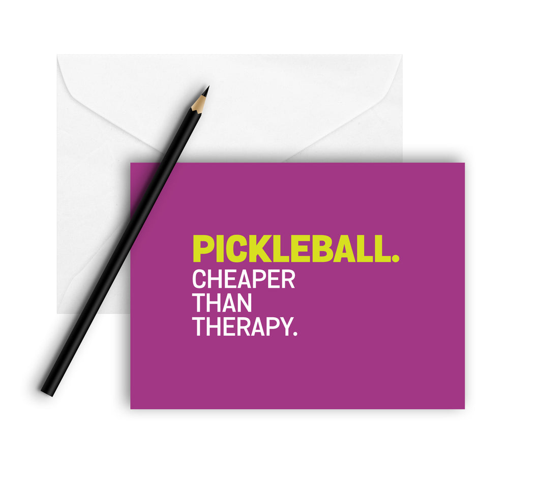 Pickleball. Cheaper Than Therapy. Note Cards (Set of 8)