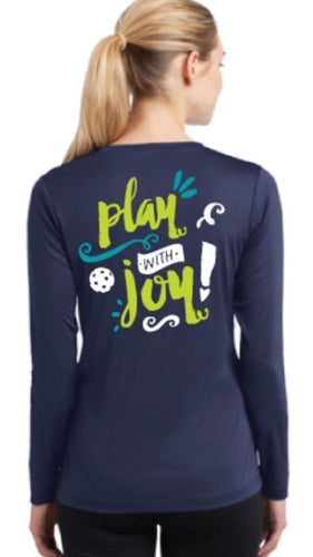 Play with JOY! - Womens Long Sleeve Performance Tee - 2 Sided