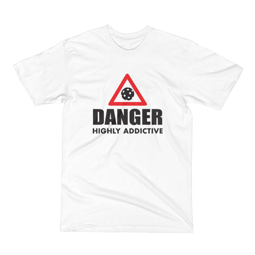 Danger Highly Addictive Custom Men's Pickleball T-Shirt