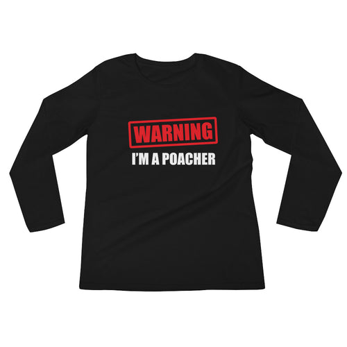 Warning I'm a Poacher Pickleball Cotton Long Sleeve Tee