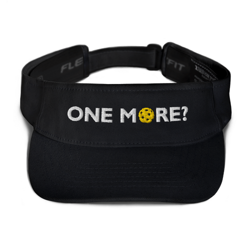 One More? - Embroidered Dri Fit Visor