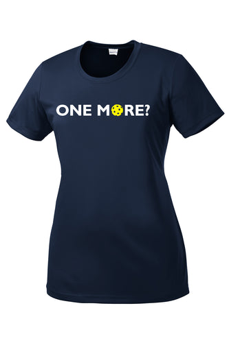One More? Womens Performance Pickleball Tee