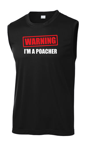 Warning I'm a Poacher Pickleball Performance Sleeveless Tee