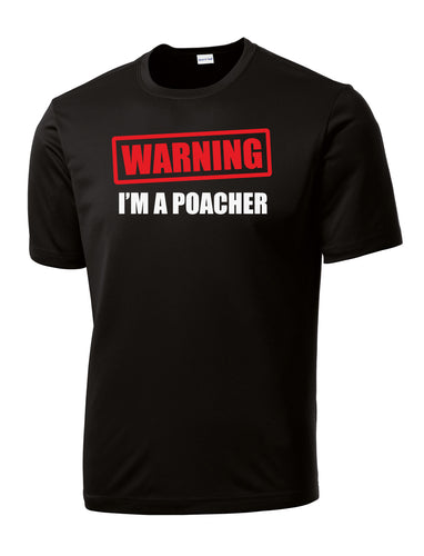 Warning I'm a Poacher Pickleball Performance T-Shirt