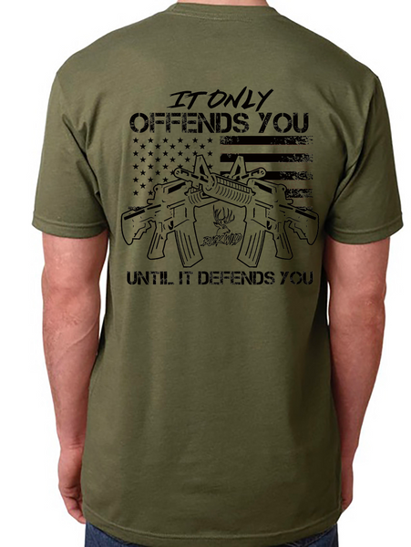 "Buckwild "" IT ONLY OFFENDS YOU UNTIL IT DEFENDS YOU "" Shirt - TOP SELLER - Dirty Doe & Buck Wild"