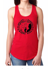 "Dirty Doe ""Bullet In The Barrel Kinda Girl ""Racer Back Tank Tops (Assorted Colors)"