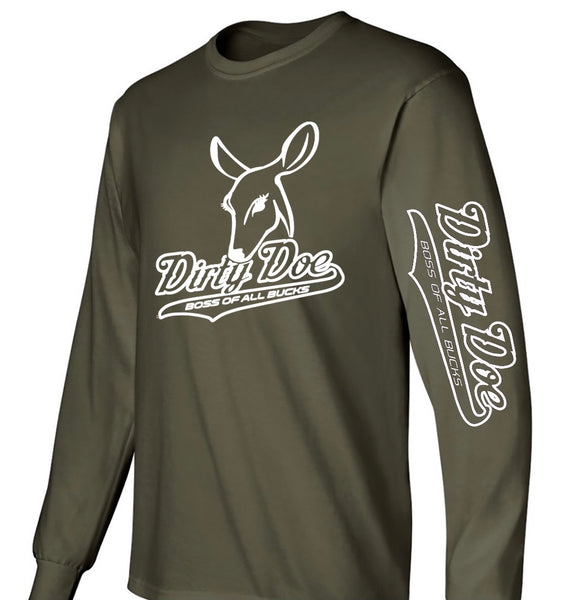 "Dirty Doe ""Military Boss of All Bucks "" long sleeve t-shirt"