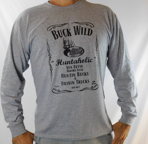 Buck Wild Gray Long Sleeve Huntaholic - Dirty Doe & Buck Wild ,hunting apparel,camo,girls that hunt,huntress, buck wild,deer shirts,buck shirts,country shirt,country girl shirts, amazon,cabelas,bass pro shop,sportmans,