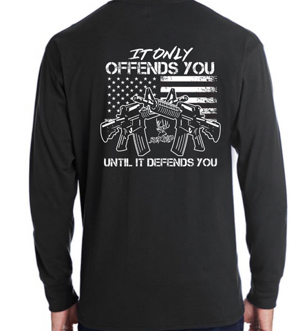"Buckwild ""It Only Offends You Until It Defends You"" long sleeve t-shirt"