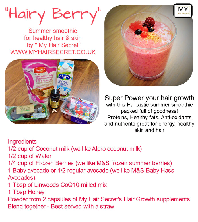 Hairy Berry - Summer smoothie to Super Power your hair growth!