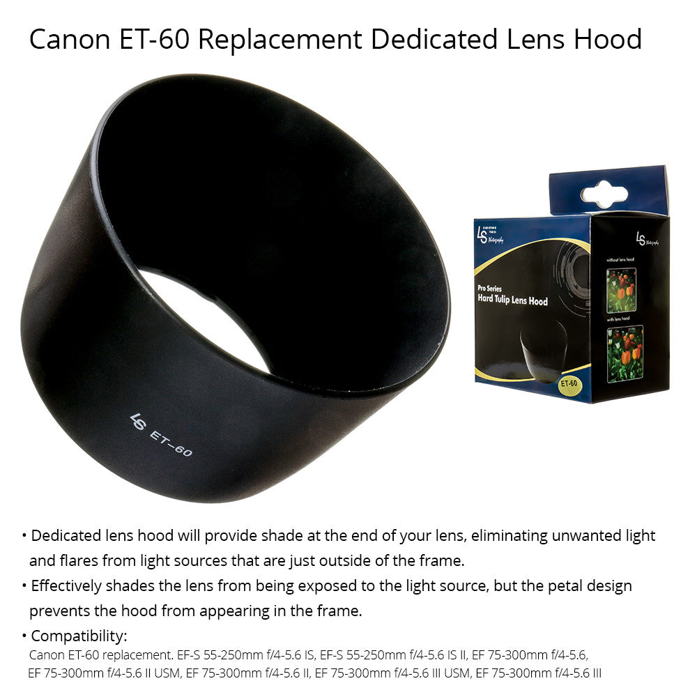 Secure Locking Durable Dedicated (Bayonet) Lens Hood for Canon Camera Lenses (Replacement for Canon ET-60)