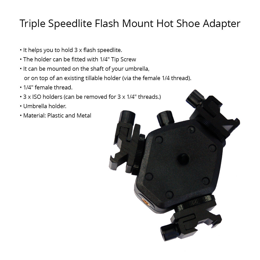 Triple Hot Shoe Mount Flash Speedlite Bracket with Umbrella Holder Fitted with a 1/4 Female Screw Thread