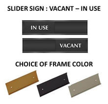 "SLIDER SIGN : VACANT – IN USE 2.25"" x 10"""