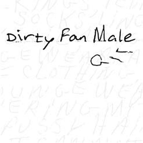 Dirty Fan Male