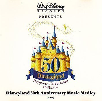 Disneyland 50th Anniversary Music Medley