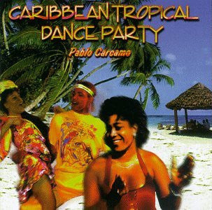 Caribbean Tropical Dance Party