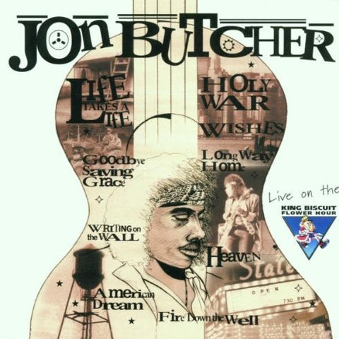 Live On The King Biscuit Flower Hour by Jon Butcher