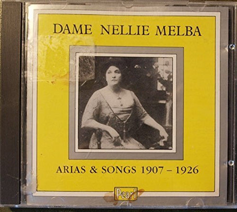 Legendary Recordings of Songs & Arias by Melba, Dame Nellie (1993-01-04?