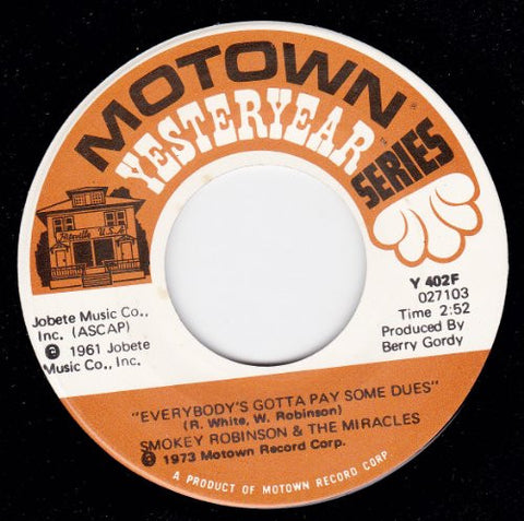 What's So Good About Goodbye/Everybody's Gotta Pay Some Dues (NM 45 rpm)