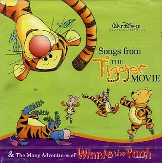 Songs from the Tigger Movie & The Many Adventures by Walt Disney