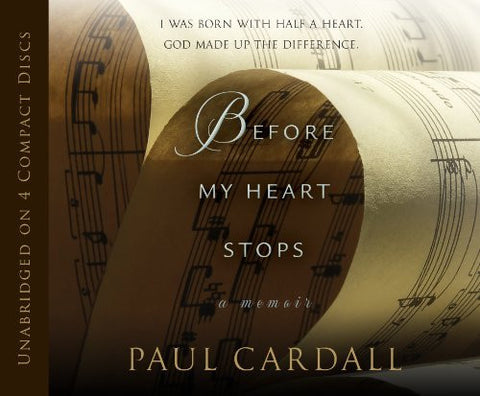 Before My Heart Stops: A Memoir By Paul Cardall(A) [Audiobook]