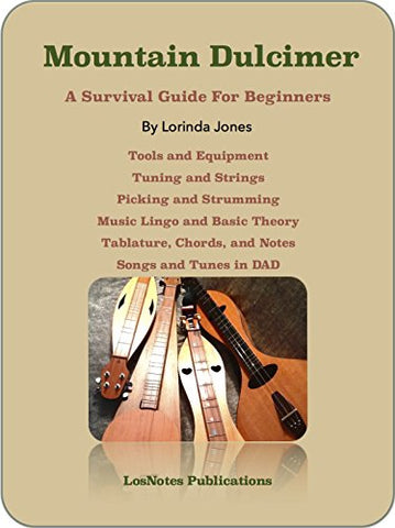 Lorinda Jones - Mountain Dulcimer: A Survival Guide For Beginners