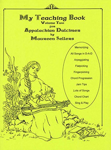 Maureen Sellers - My Teaching Book For Appalachian Dulcimer, Volume Two