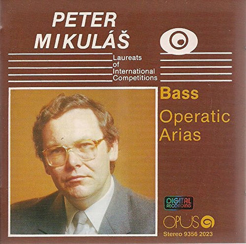 Peter Mikulas: Operatic Arias (Opus)