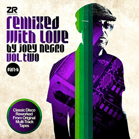 Remixed With Love By Joey Negro Vol. Two Part B
