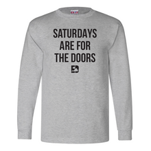 Saturdays Are For The Doors Shirt