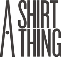 A Shirt Thing Contemporary lifestyle brand specializing in shirts