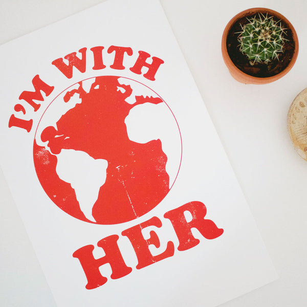 I'm With Her print