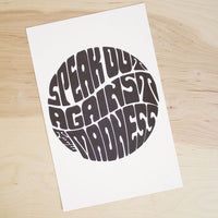 Speak Out Against the Madness print