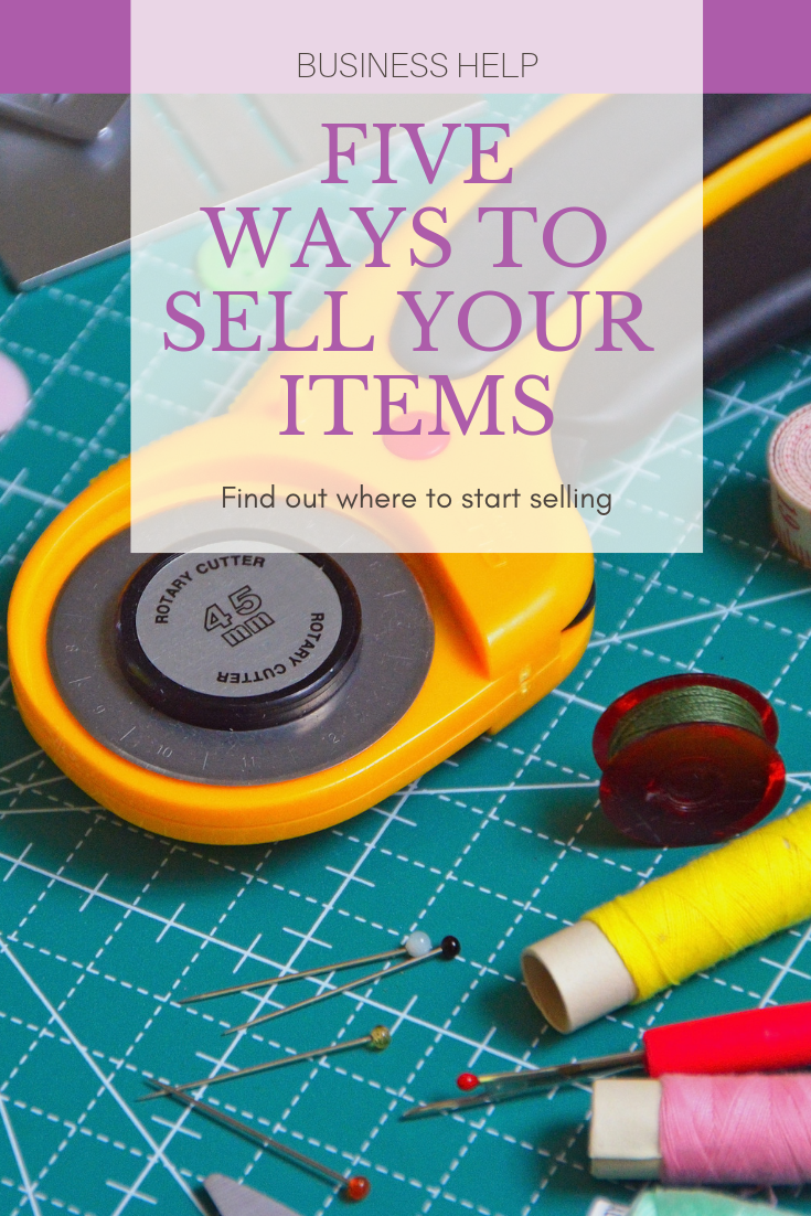 5 Ways to Sell Your Handmade Items
