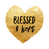 Blessed and Kept